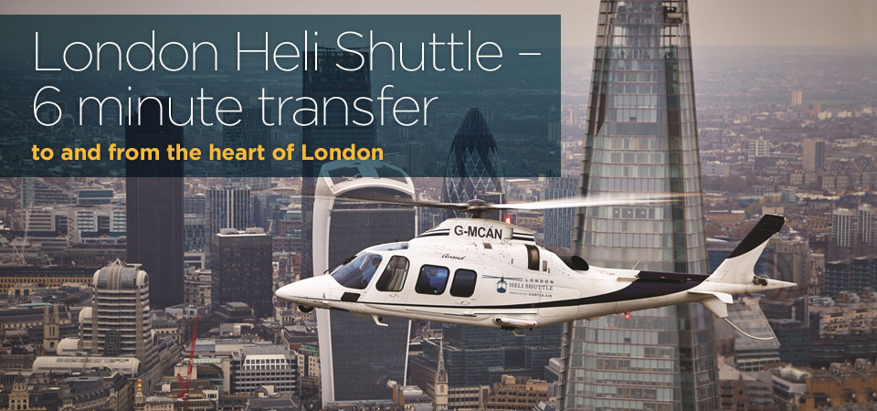 London Heli Shuttle - 6 minute transfer to and from the heart of London